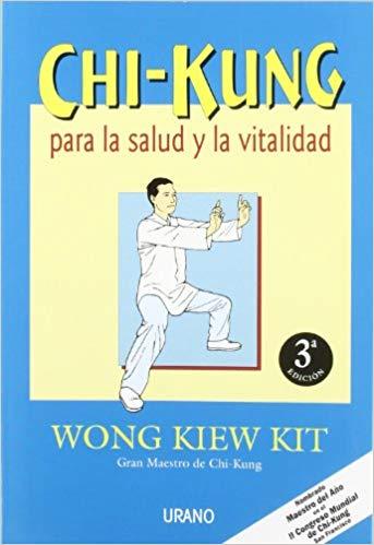Libros del Gran Maestro Wong Kiew Kit - Chi Kung para la Salud y la Vitalidad
