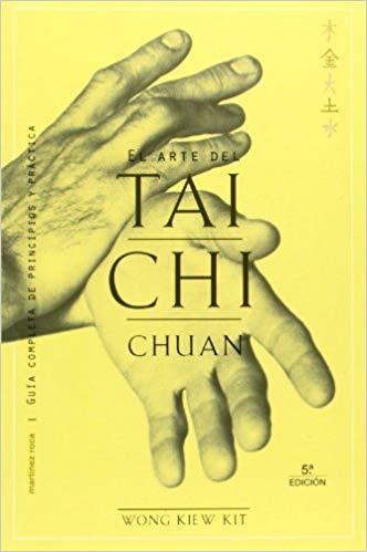 Libros del Gran Maestro Wong Kiew Kit - El Arte del Tai Chi Chuan